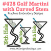 No 478 Golf Martini with Curved Stem Embroidery Designs