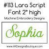 No 113 Lara Script Font Machine Embroidery Designs 2 inch high