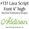 No 131 Lara Script Font Machine Embroidery Designs 4 inch high