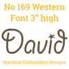 No 169 Western Font Machine Embroidery Designs 3 inch high
