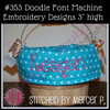 No 353 Doodle Font Machine Embroidery Designs 3 inch high