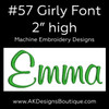 No 57 Girly Font Machine Embroidery Designs 2 inch high