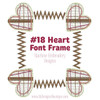 No 18 Heart Font Frame Machine Embroidery Designs