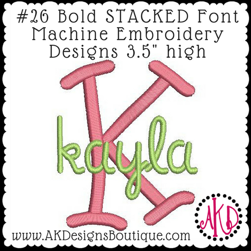 No 26 Bold STACKED Font Machine Embroidery Designs 3.5 inch high