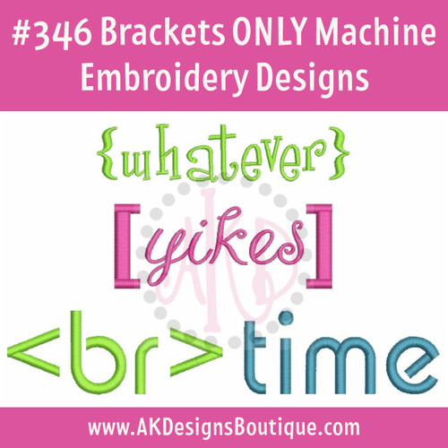 No 346 Brackets ONLY Machine Embroidery Designs 5 SIZES