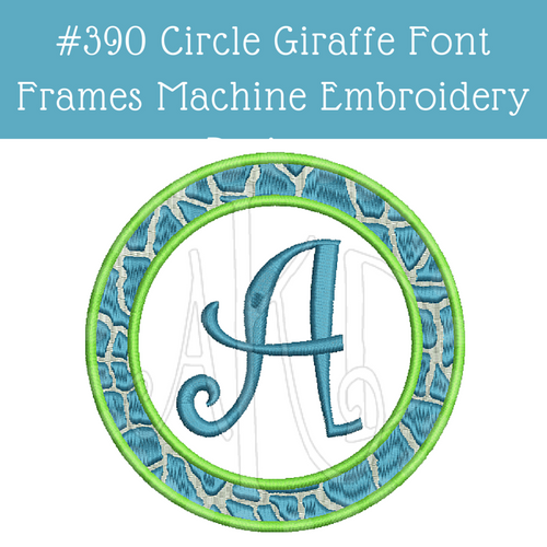 No 390 Circle Giraffe Font Frames Machine Embroidery Designs