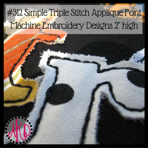 No 312 Simple Triple Stitch Applique Font Machine Embroidery Designs 2 inch high
