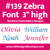 No 139 Zebra Font Machine Embroidery Designs 3 inch high