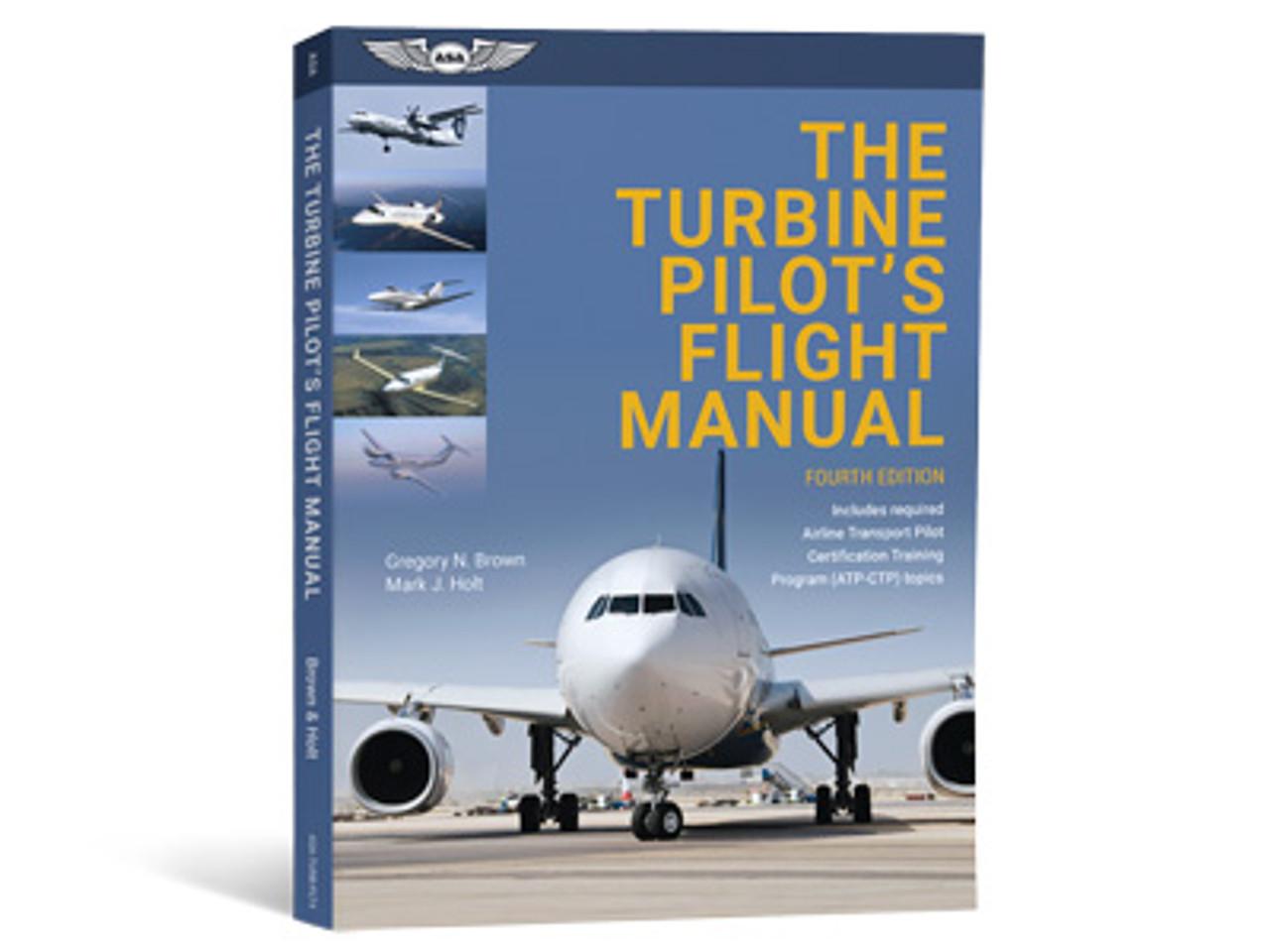 ASA Turbine Pilot's Flight Manual 4th Edition