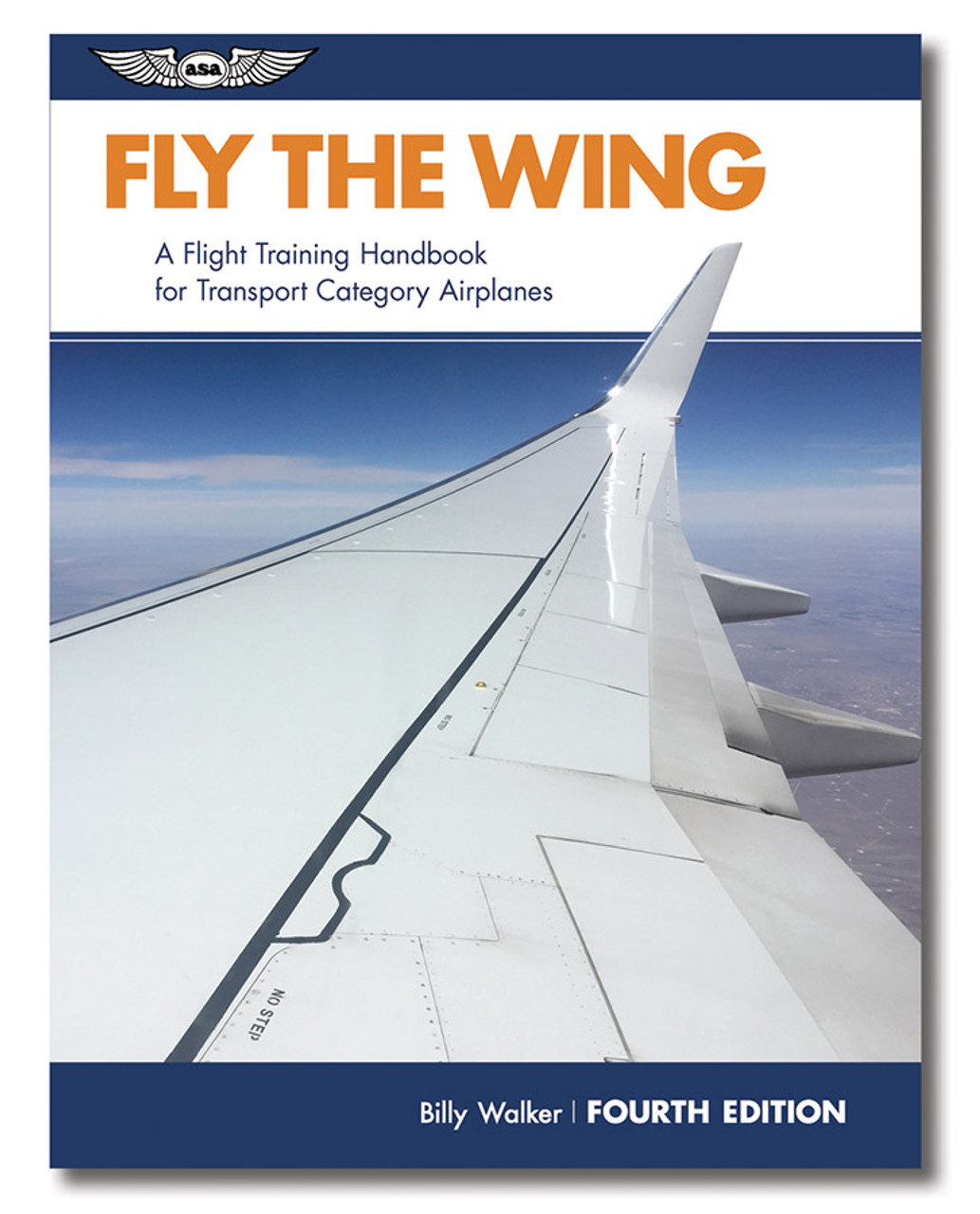 ASA Fly the Wing: 4th Edition