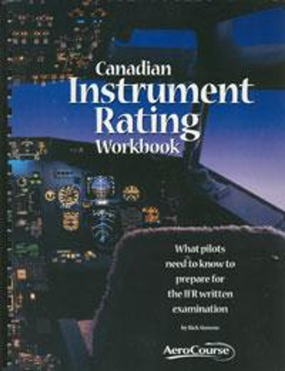 Aerocourse Canadian Instrument Rating Workbook  9th Edition