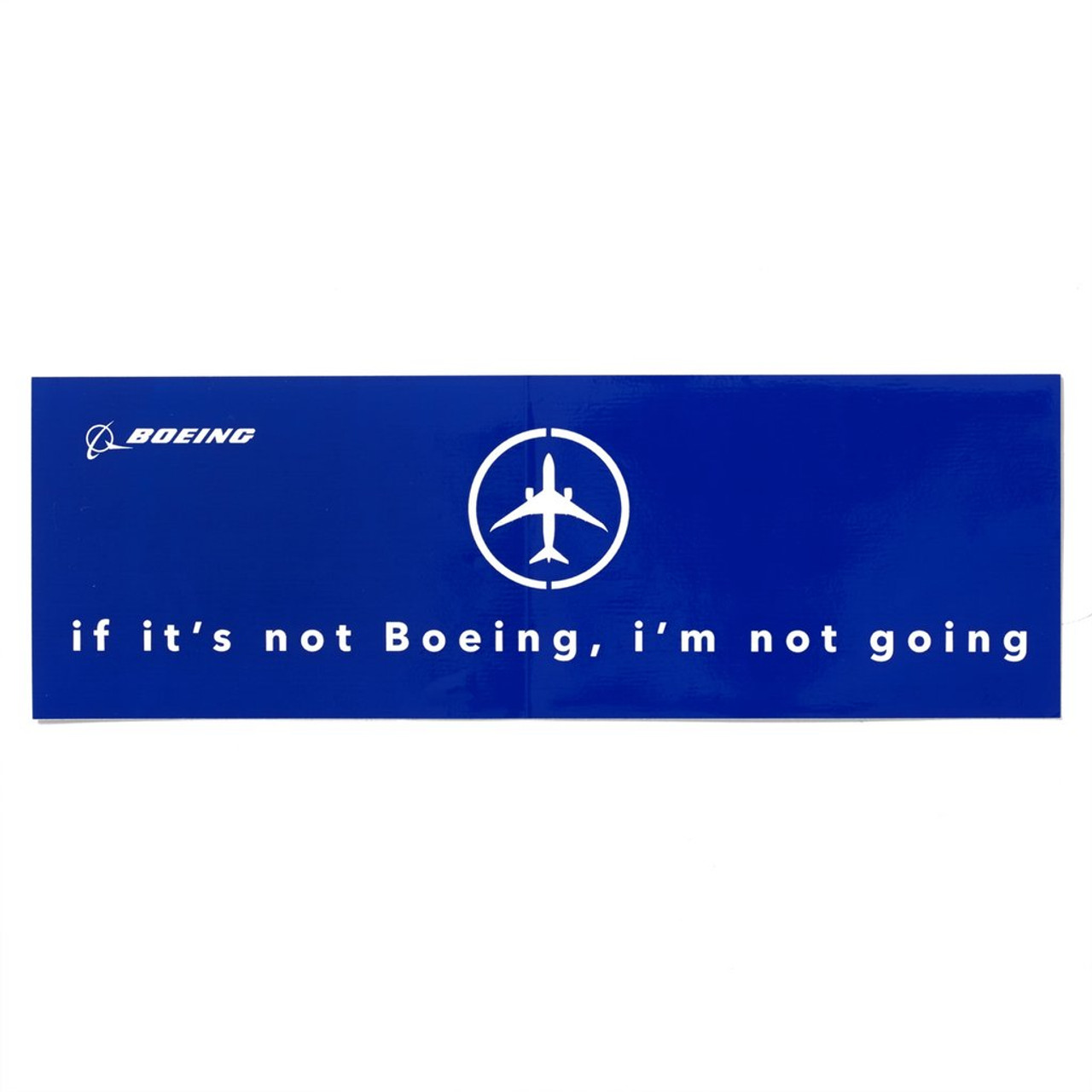 If It's Not Boeing, I'm not going