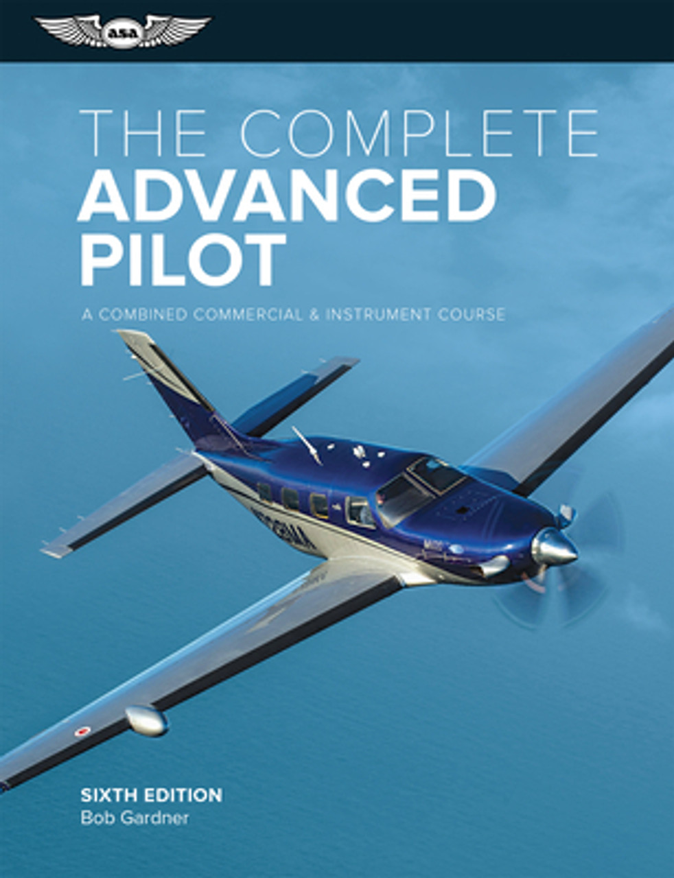 ASA: The Complete Advanced Pilot