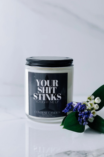 Contrail Candles - Your Shit Stinks - 8oz