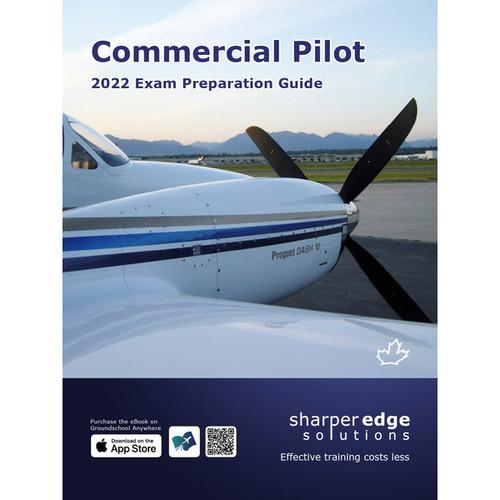 Sharper Edge Commercial Pilot Exam Preparation Guide (2022)