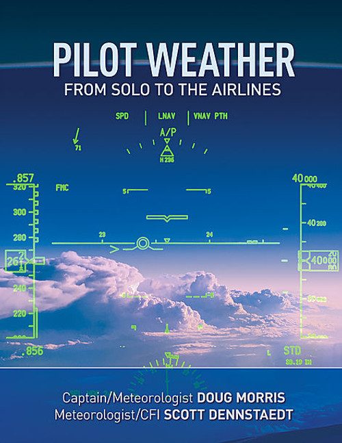 Pilot Weather From Solo to the Airlines