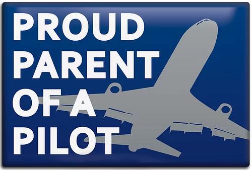 Proud Parent of a Pilot Magnet