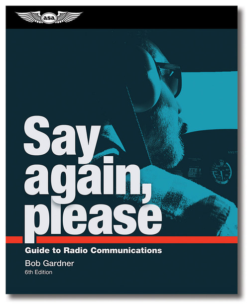 Say again, please 6th edition