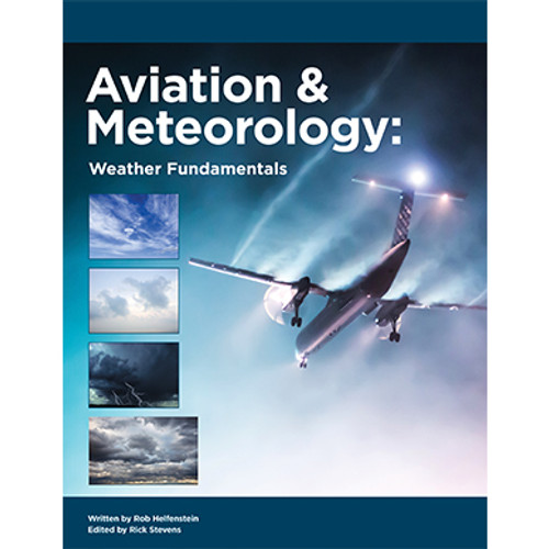 Aviation and Meteorology: Weather Fundamentals 2nd Edition