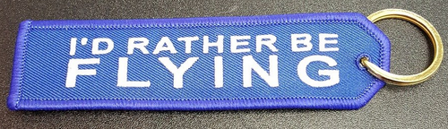 Embroidered Keychain - I'D RATHER BE FLYING