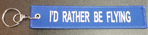 "Printed Soft Fabric Keychain - ""I'D RATHER BE FLYING"""