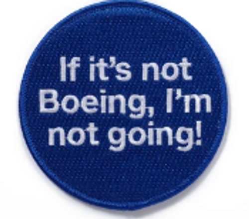 If It's Not Boeing Iron Patch