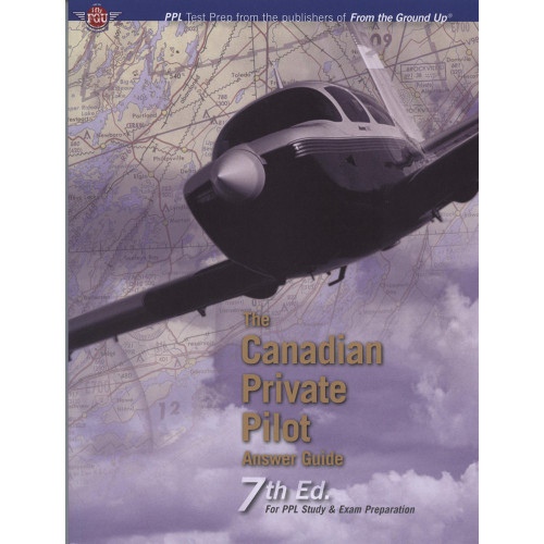 Canadian Private Pilot Answer Guide 7th Edition