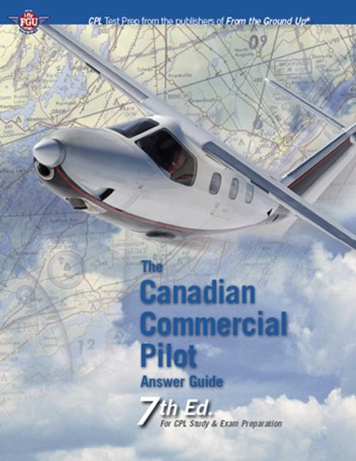 Canadian Commercial Pilot Answer Guide 7th Ed