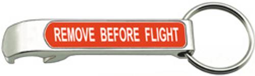 Remove Before Flight Bottle Opener Keychain