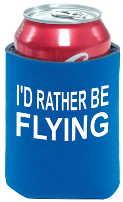I'd Rather Be Flying Can Cooler