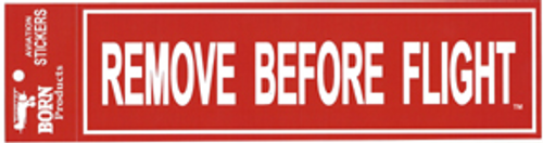 Remove Before Flight Bumper Sticker