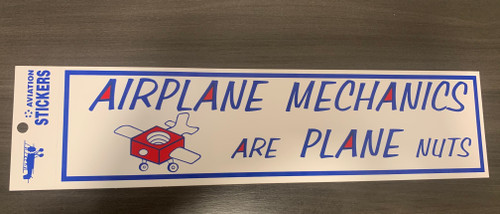 Airplane Mechanics bumper sticker