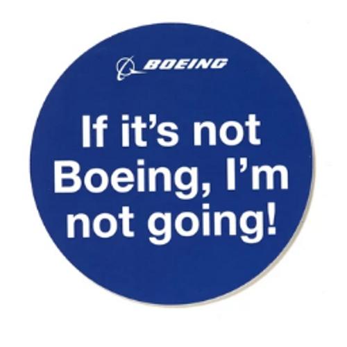 If It's Not Boeing - Sticker