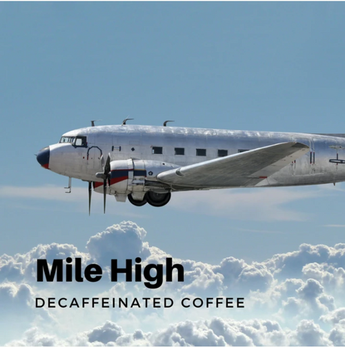Lost Aviator Mile High Coffee (Decaffeinated Roast - Ground )