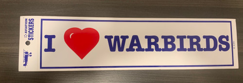 I Love Warbirds bumper sticker