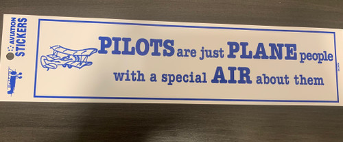 Pilots Are Just Plane People bumper sticker