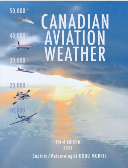 Canadian Aviation Weather: 3rd Edition