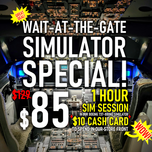 1 Hour Simulator Wait-at-the-Gate Special!