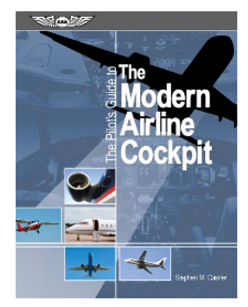 ASA Pilots Guide to the Modern Airline Cockpit