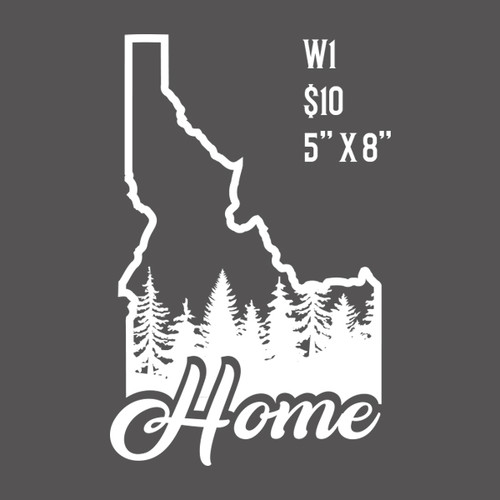 Idaho Is Home - Vinyl Decal