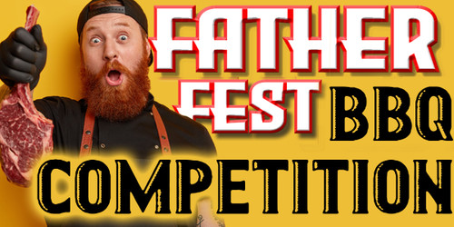 BBQ Competition Entry - FatherFest