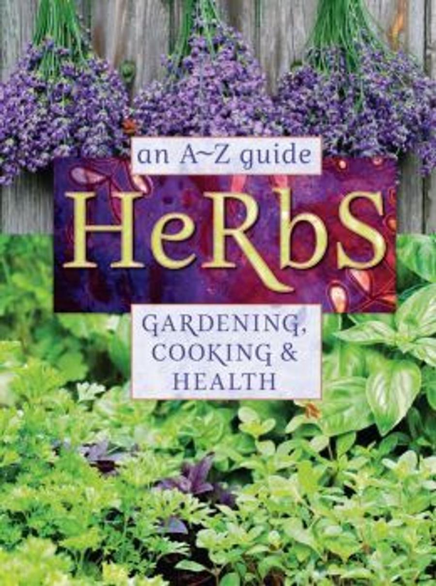 Herbs: An A-Z Guide
