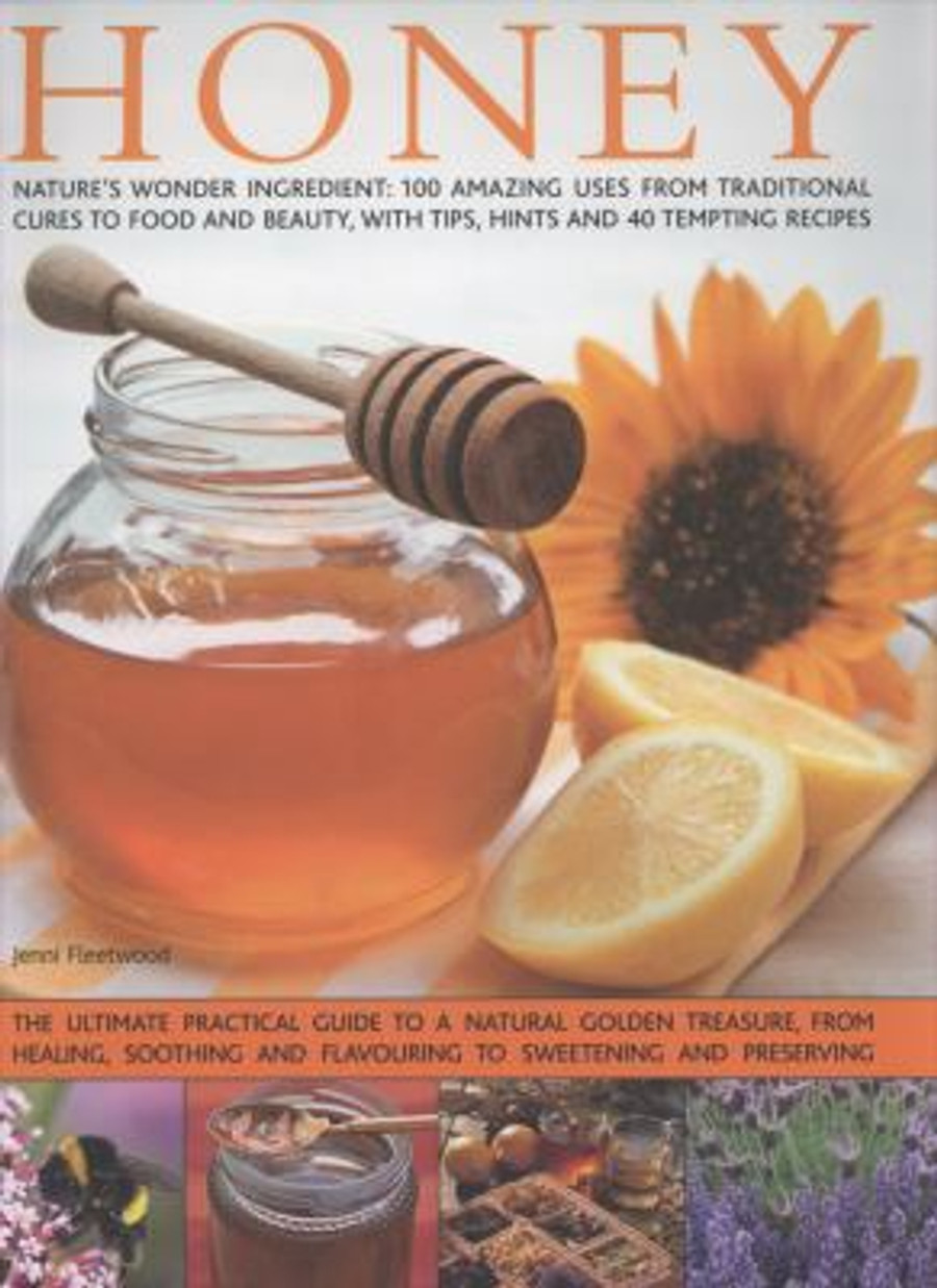 The Complete Step by Step Book of Honey (Hardcover)