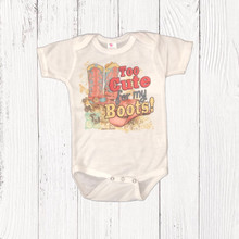 Infant Liberty Linens Onesie, Too Cute for My Boots