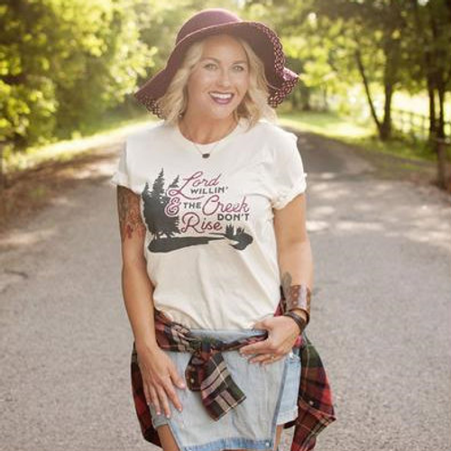 "Women's Ruby's Rubbish Tee, ""Lord Willing and the Creek Don't Rise"""