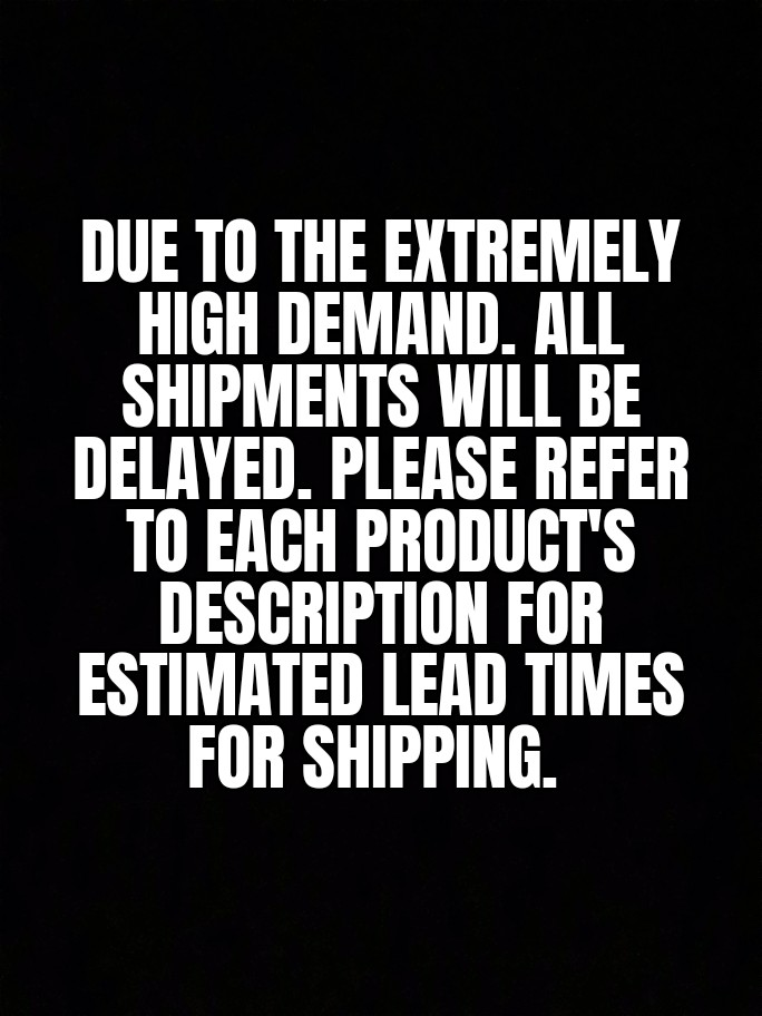 Delayed Shipment Announcement