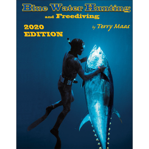 Blue Water Hunting & Freediving 2020 Edition (with 30 QR scan code videos)