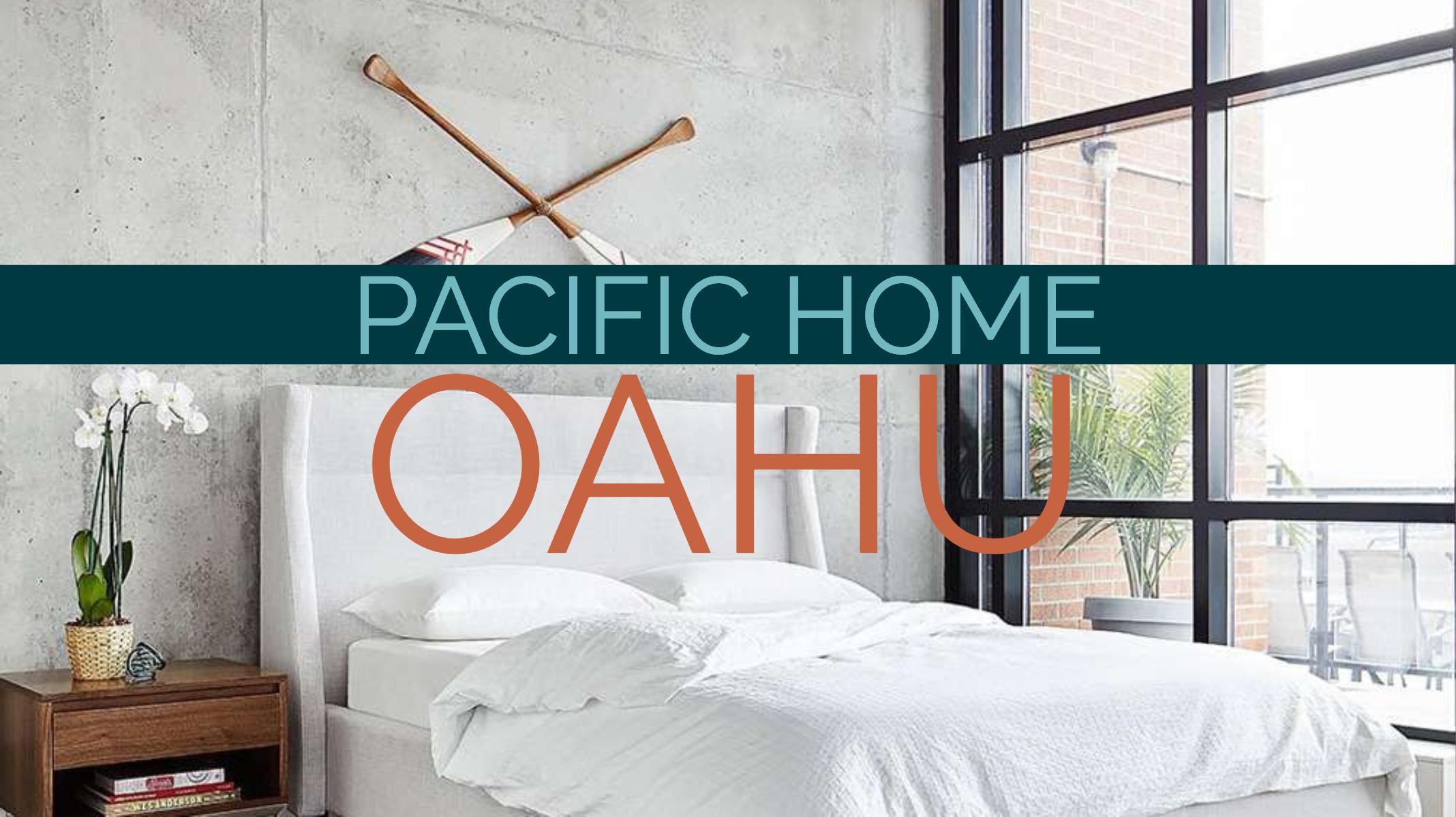 Pacific Home | Oahu