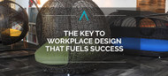 The Key To Workplace Design That Fuels Success