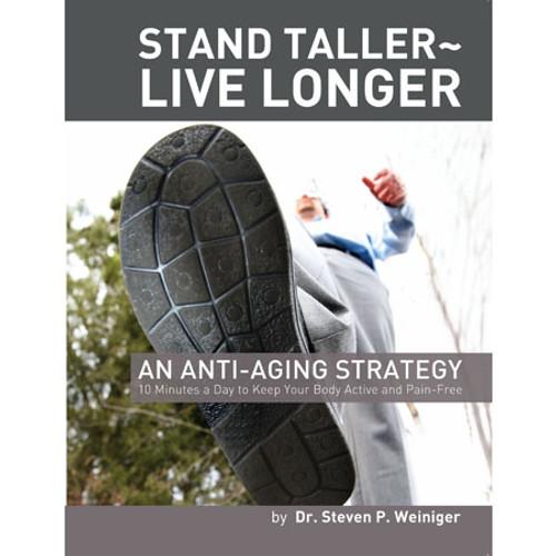 Stand Taller Live Longer